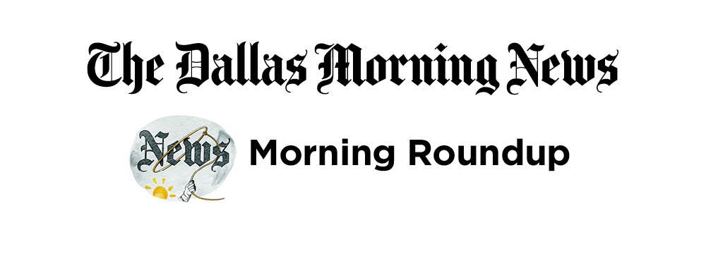 Morning roundup